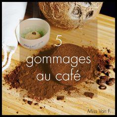 5 gommages au café - Miss Van F.