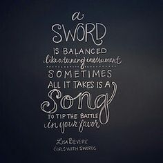 My sword and song