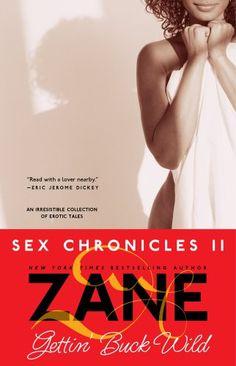 Bestseller Books Online Gettin' Buck Wild: Sex Chronicles II Zane $10.2  - http://www.ebooknetworking.net/books_detail-0743457021.html