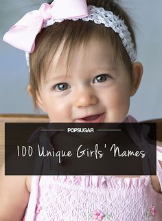 100 Unique Yet Beautiful Girls' Names-I made the list!