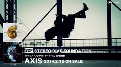 """STEREO DIVE FOUNDATION """"AXIS"""" MUSIC VIDEO SHORT SIZE,"""