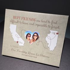 Thanks to Tiffany for letting us share a photo of her Best Friend Long Distance wrapped canvas gift. Choose any two places, customize your colors, add a photo, and we'll help you create a friendship keepsake map. for best friends long distance Diy Gifts For Friends, Birthday Gifts For Best Friend, Bff Gifts, Grad Gifts, Personalized Best Friend Gifts, Personalised Gifts, Sister Gifts, Friend Moving Away Gifts, Going Away Gifts