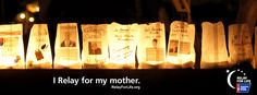 I Relay for my mom