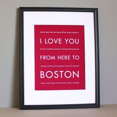 Boston Art Decor, I Love You From Here To BOSTON, Typography, 8x10, Choose Your Color, Unframed