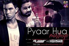 Pyaar Hua Ikraar Hua (Mashup) - DJ Saur Vs Hardwell - http://www.djsmuzik.com/pyaar-hua-ikraar-hua-mashup-dj-saur-vs-hardwell/