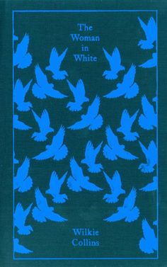 """The Woman in White - Wilkie Collins - next on my """"to read"""" list"""