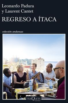 Buy Regreso a Ítaca by Laurent Cantet, Leonardo Padura and Read this Book on Kobo's Free Apps. Discover Kobo's Vast Collection of Ebooks and Audiobooks Today - Over 4 Million Titles! Cgi, Leonardo Padura, Newspaper Article, Laurent, Audiobooks, Spanish, Ebooks, Novels, Reading