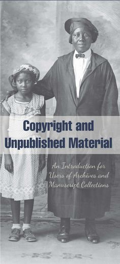 Copyright and Unpublished Material | Society of American Archivists