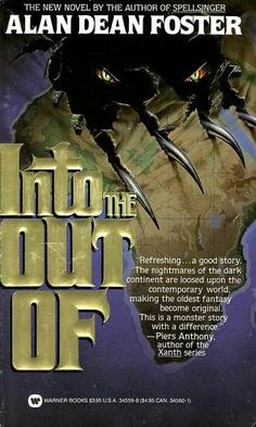 Into the Out Of by Alan Dean Foster This book stays with you and is worth reading.