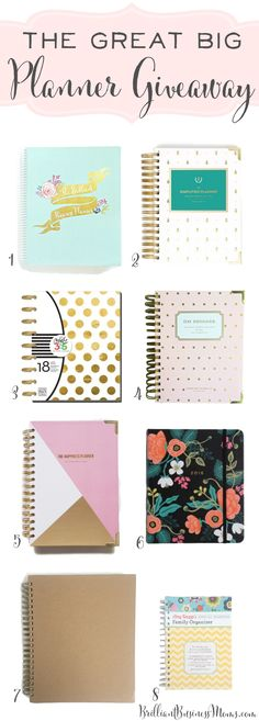 The 2016 Great Big Planner Giveaway! /1. The Brilliant Business Planner // 2. Emily Ley Simplified Planner – Gold Pineapple // 3. The Happy Planner // 4. The Day Designer Mini – Gold Dots // 5. The Happiness Planner – Pink // 6. Rifle Paper Co. Planner // 7. The Living Well Planner // 8. Amy Knapp's Family Organizer (Ends 1/11/2016)