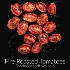 How to Make Fire Roasted Tomatoes #lowcarb #keto #healthy #meddiet #Mediterraneandiet #vegetable #recipe Small Tomatoes, Plum Tomatoes, How To Make Fire, Food To Make, Italian Bruschetta Recipe, Whole Wheat Muffins, Oysters Rockefeller, Wine Recipes, Bean Recipes