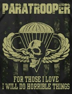 Airborne Army, Airborne Ranger, 82nd Airborne Division, Military Humor, Military Art, Airborne Tattoos, Military Motivation, Daddy Tattoos, Warrior Quotes