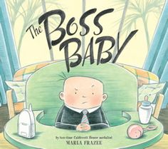 Buy The Boss Baby by Marla Frazee at Mighty Ape NZ. A new baby shows everyone who's really in charge in this hilarious picture book from two-time Caldecott Honor recipient Marla Frazee. Marla Frazee, Maila, Dreamworks Animation, Boss Baby, Trendy Baby, Great Books, Childrens Books, The Book, Activities For Kids