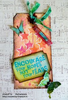 yaya scrap & more: Encourage your hopes not your fears http://yayascrap.blogspot.it/2014/06/promettere-tag-giugno-per-sketchalicious.html