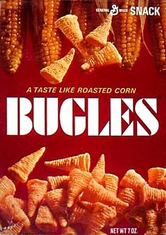 Bugles. I'd get them from the hospital vending machine. Seemed that was the only place I could find them as a kid.