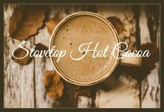 In honor of the melting snow outside, here's a super yummy recipe for stovetop hot cocoa to warm your hands and your heart! --  hot chocolate, hot cocoa, recipe, food, diy, christmas, snow, winter, cold