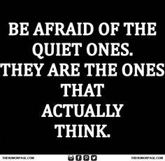 Im the quiet one