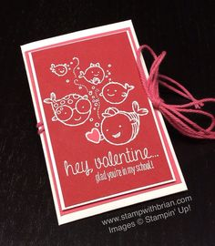 Hey Valentine, Stampin' Up!, Brian King, envelope treat holder