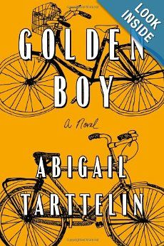 4 1/2 stars on Amazon and recommended by O Magazine  Amazon.com: Golden Boy: A Novel (9781476705804): Abigail Tarttelin: Books
