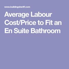 Average Labour Cost/Price to Fit an En Suite Bathroom