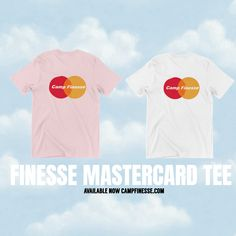 Camp Finesse x MasterCard T Shirt Now Available 🔥⛺| Camp Finesse Music Group Music Beats, New Music, Campers, Group, Creative, Mens Tops, T Shirt, Musica, Tee Shirt