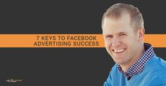 7 Keys to Facebook Advertising Success https://www.mhb.io/e/3aeo1/o  #SocialMedia #mentor2success