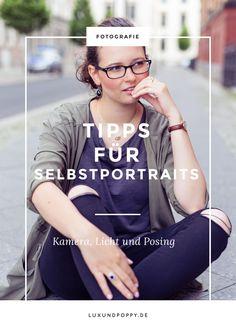 Du willst wissen, wie man ein gutes Selbstportrait macht? Ich verrate dir meine Tipps und Tricks!