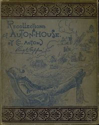 Recollections of Auton house<br>a book for children