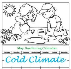 May Gardening Calendar for Cold Climates. For seed giveaways, daily tips and plant info, come join us on facebook! https://www.facebook.com/thegardengeeks