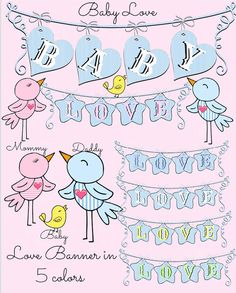 BABY LOVE Birdies & Banners  Shabby Chic Garland pink, blue, green, white clip art for baby nursery, scrapbook, cards, invitations SO Cute!