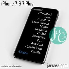 Drake Quotes Phone case for iPhone 7 and 7 Plus