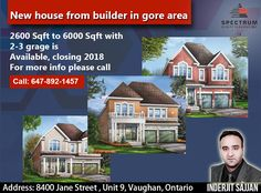 🌟🌟🌟 Inderjit Sajjan Introduces New House From Builder In Gore Area. 🌟🌟🌟 2600 SQ-Ft To 6000 SQ-Ft With 2-3 Grage is Available, Closing 2018. For More Info Please Call:  Call: 647-892-1457 #InderjitSajjan #Spectrum #RealEstate #Agent #Consultant #InvestWithRight #Home #Buy #Sell