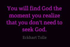 vibrations of life quotes | Finding God ~ Eckhart Tolle ~ #Tolle | Quotes Across the Universe