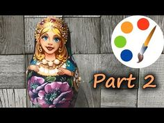 Painting Matryoshka doll (babushka dolls), part 2 Matryoshka Doll, Hobby Shop, Buy Prints, Art Work, Folk Art, Make It Yourself, Dolls, Places, Youtube