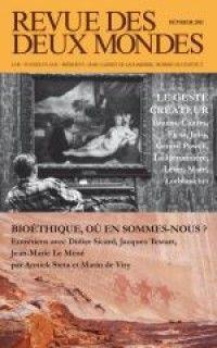 Revue des Deux Mondes #201102 : Bioéthique, où en sommes-nous ?