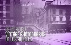 50 Incredible Vintage Photographs of Los Angeles | Complex