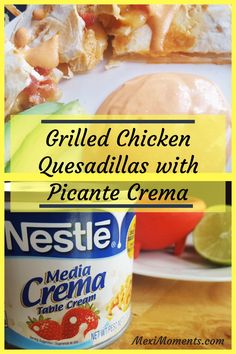 Grilled Chicken Quesadillas with Picante Crema