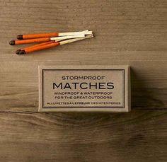 Stormproof matches.