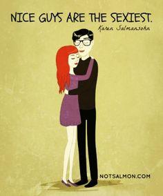 Nice guys are the sexiest - Karen Salmansohn