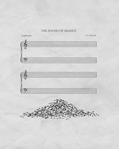 A poster of 'The Sound Of Silence' is visualised meaning of words to use metaphor. A word 'sound' visualises to notes and 'silence' is empty manuscript. Pile of notes serves interesting and a sense of humour. And it uses space and symmetrical layout. Humor Musical, I Love Music, Music Is Life, Music Jokes, Funny Music, Jolie Photo, Music Theory, Music Stuff, Musicals