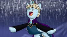 "Frozen ""Libre soy"" versión My Little pony."