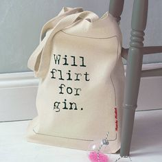 'Will Flirt For Gin' Tote Bag