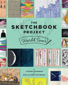The Sketchbook Project Publishes a Printed Glimpse Into Their Global Sketchbook Community