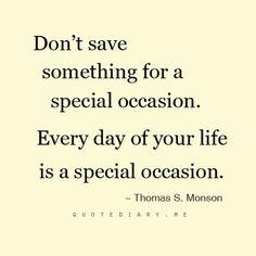 ~Thomas S. Monson~