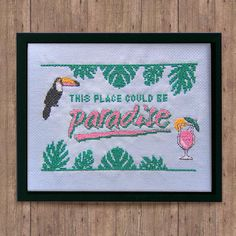 This Place Could Be Paradise Cross Stitch Pattern Instant