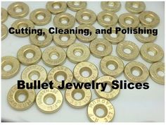 Jewelry Making Shells Cutting, Cleaning, and Polishing Bullet Slices for Bullet Jewelry St. Bullet Shell Jewelry, Shotgun Shell Jewelry, Bullet Casing Jewelry, Ammo Jewelry, Metal Jewelry, Jewelry Crafts, Handmade Jewelry, Diy Bullet Earrings, Silver Jewelry