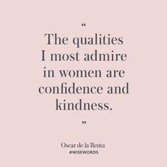 #WiseWords from Oscar de la Renta