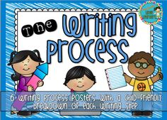 Writing Process Posters ORIGINAL {updated graphics} By Miss Jacobs' Little Learners