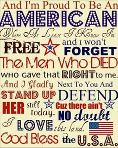 .You bet    Don't forget    I am Proud to be an American doing     the best that I can. Only with GOD can    We CAN. In GOD WE MUST TRUST     more then every it's a must.