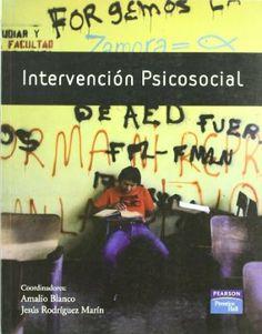 Intervención psicosocial / coordinadores Amalio Blanco, Jesús Rodríguez Marín ; autores, Enrique Alonso ...[et al.]